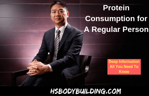 Protein Consumption for A Regular Person