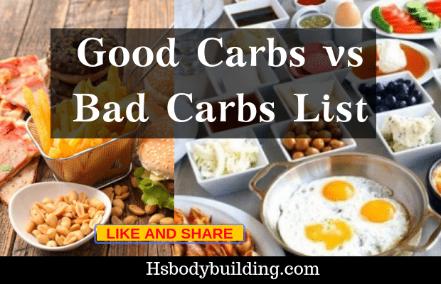 Good Carbs vs Bad Carbs List