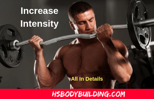 Increase Intensity Training