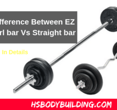 What is EZ bar weight? Difference Between EZ bar Vs Straight bar